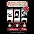 EGO-WRAPPIN' AND THE GOSSIP OF JAXX