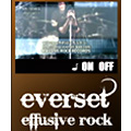 everset「effusive rock」ブログパーツ